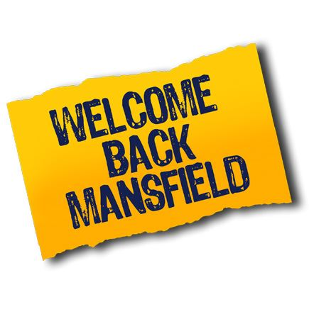 WELCOME BACK MANSFIELD