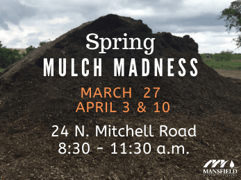 Mulch Madness Spring 2021 Dates