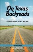 On Texas Backroads, Stories Found Along the Way